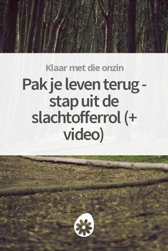 Pak je leven terug - stap uit de slachtofferrol (+ video) How To Get Better, Better Life, Self Development, Personal Development, Good To Know, Feel Good, Keep Calm And Relax, Mind Body Soul, Be Yourself Quotes