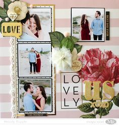 Love Us Scrapbook Layout 12 x 12 Scrapbook Layout Maya Road Embellishments #mayaroad