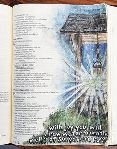Isaiah 12: 3 Original Bible Art Journaling Challenge 22 http://www.rebekahrjones.com/bible-art-journaling-challenge/the-original-bible-art-journaling-challenge/