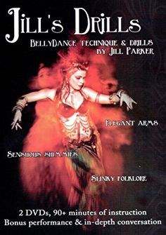 Jill's Drills: Bellydance Technique & Drills By Jill Parker - Elegant Arms, Sensuous Shimmies, and Slinky Folklore – 2 DVD Set