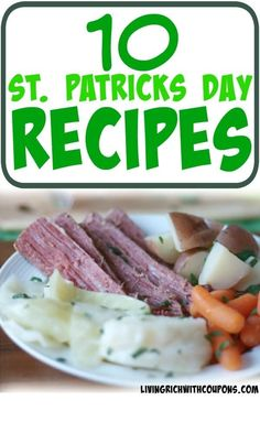 10 St. Patrick's Day Recipes you have to try #stpatricksday #irish #lrwc #livingrichwithcoupons