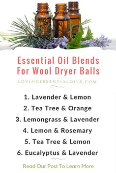 Essential Oil Blends For Wool Dryer Balls by Loving Essential Oils