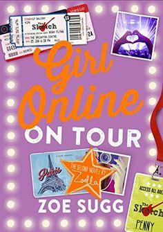 Girl Online: On Tour: Amazon.co.uk: Zoe Sugg (aka Zoella): 9780141359953: Books