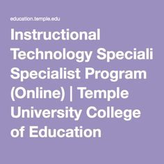 Instructional Technology Specialist Program (Online) | Temple University College of Education