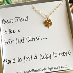 A beautiful Gift For Her that s perfect for any occasion. Best Friend is like a Four Leaf Clover Hard to find & lucky to have!
