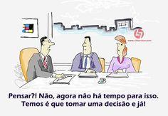 """Pensar... custa muito, mas é através deste """"exercício"""" que se desenvolve a melhoria contínua e que a inovação acontece. Pense, pense muito, seja lean e ágil. João Paulo Pinto http://cltservices.net/forma…/pos-graduacao-lean-management/"""