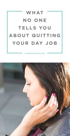 What no one tells you about quitting your day job. | CareerContessa.com