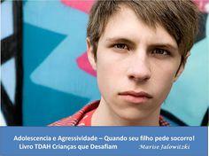 COMPROMISSO CONSCIENTE: TDAH, Adolescência e o Não Quero - Pais, vocês est...