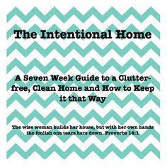 Simple Home Managing: The Intentional Home, Week One: Friday