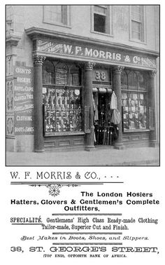 Victorian shop front of clothing outfitters or hosiers W. Morris & Co, St. Uk History, London History, British History, Asian History, Tudor History, History Facts, Vintage London, Old London, Vintage Shops
