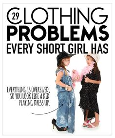 29 Clothing Problems Every Short Girl Has
