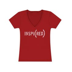 inspi(red) shirt. I have one, it's one of my favorite shirts.