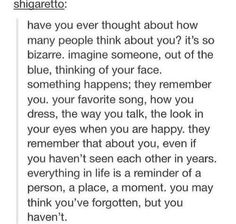 Oh my , this is actually really touching. The people I like and cling to, I often think they don't even care I exist. Maybe they think of me too My Tumblr, Tumblr Posts, Pretty Words, Beautiful Words, Text Posts, Make Me Happy, Writing Prompts, Deep Thoughts, Inspire Me