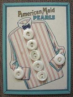 "(::)  ""American Maid"" Pearls vintage button card. ( see this blogger's other button cards on her site)"