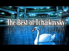 The Best of Tchaikovsky - YouTube