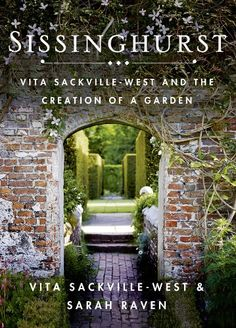 Sissinghurst: Vita Sackville-West and the Creation of a Garden by Vita Sackville-West http://www.amazon.com/dp/1250060052/ref=cm_sw_r_pi_dp_kxX4tb1HMYCHZ