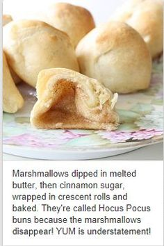 Also called resurrection rolls. Hocus Pocus Rolls: Marshmallows dipped in melted butter, then cinnamon sugar, wrapped in crescent rolls and baked. They're called Hocus Pocus buns because the marshmallows disappear! YUM is understatement! Köstliche Desserts, Delicious Desserts, Dessert Recipes, Yummy Food, Dessert Food, Dinner Recipes, Think Food, I Love Food, Gastronomia