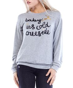 Look at this JC Fits Heather Gray 'Baby It's Cold Outside' Pullover on #zulily today!