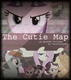 "Equestria Daily: ""The Cutie Map"", Parts I & II: Episode Followup"