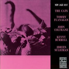 "Tommy Flanagan, John Coltrane, Kenny Burrell, ""The Cats"""