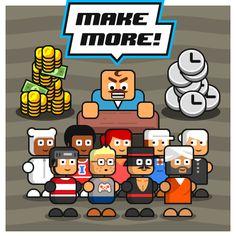 Make More!
