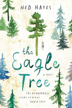The Eagle Tree | Ned Hayes