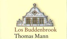 Los Buddenbrook, Thomas Man 19th Century, Novels