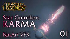STAR GUARDIAN KARMA (Q+RQ Abilities) - FanArt VFX