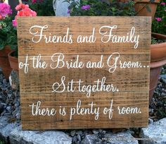 FRIENDS and FAMILY Seating Plan Sign Rustic Shabby Wedding Signs 16 x 19. $59.95, via Etsy.