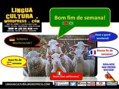 """Aprenda agora a dizer """"Bom fim de semana!"""" em outras línguas e mande seus votos a amigos e familiares estrangeiros!"""