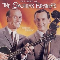 smothers brothers comedy pinterest | The Smothers Brothers Dared to be different, and got their show ...