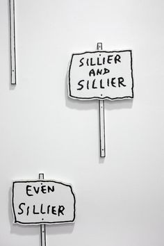UNBELIEVABLY SILLY BEYOND WORDS (David Shrigley meet Michael Leunig) (2009) by Aleks Danko via Milani Gallery, Brisbane