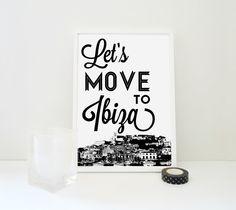 Let's Move to Ibiza Art Print Holiday Destination Georgaphy Typography by SacredandProfane on Etsy