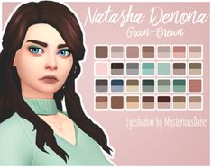 Natasha Denona Green-Brown Eyeshadow PaletteYet another palette requested by our very own @purrsephonesims. When the actual palette is crazy expensive ($239), having it in s4 is the second best thing! ;^D • 28 swatches inspired by this palette :^) •...