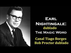 Earl Nightingale (dublado) - ATITUDE - The Magic Word - YouTube Earl Nightingale, Joseph Murphy, Magic Words, Youtube, Internet, Attitude, Thoughts, Youtubers, Youtube Movies