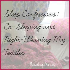 Co-sleeping & night-weaning my toddler