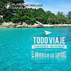 """""""Todo Viaje es una búsqueda y una fascinación, para el universo de los sentidos"""" #frases #viajes www.goocancun.com"""