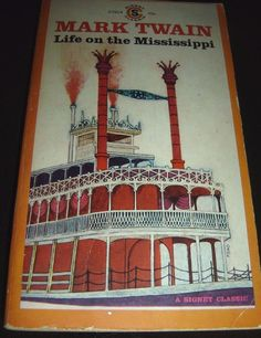 Life On The Mississippi Mark Twain Signet Classic CT614 Paperback 1961