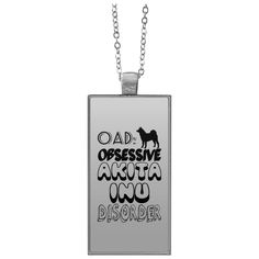 OAD Obsessive Akita Inu Disorder Rectangle Necklace