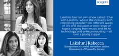 Lakshmi Rebecca  Blog_13  Meet Lakshmi Rebecca, an entrepreneur, ex-model, researcher, anchor, filmmaker & a Woman For Society. Lakshmi holds an MSc in International Marketing from Sheffield Business School and further qualifications, read more - www.womanforsociety.com