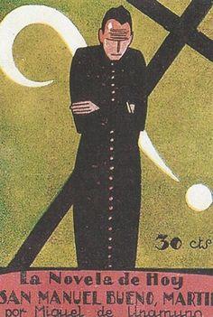 San Manuel Bueno, Martir de Miguel de Unamuno.