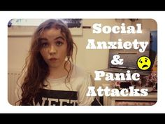 My Social Anxiety & Panic Attack Story - What it's actually like | KymberleyBiscuit - YouTube