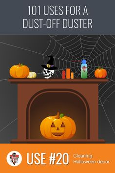 Use 20 of 101 for Dust-Off Dusters: Your Halloween Decorations! When October rolls around, that means it's time to pull out the Halloween decorations! After all those months in storage, it's hard to tell the real cobwebs from the fake. Give your decorations a quick blast with a Dust-Off Duster to keep them looking new every season.