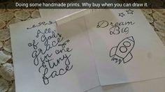 Hand drawn prints.