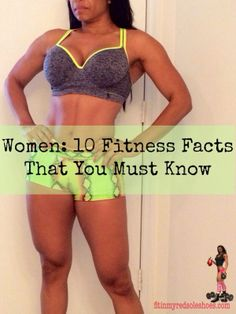 Women: 10 Fitness Facts That You Must Know