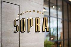 SOPRA Restaurant identity by Bravo Company