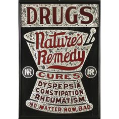 DRUGS, Nature's Remedy' reverse painted glass pharmacy advertising trade sign;