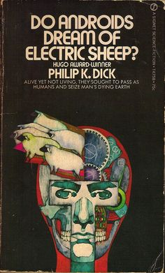 Do Androids dream of Electric Sheep? Philip K dick book, art by Bob Pepper; insp for film Blade Runner Blade Runner, Book Cover Art, Book Cover Design, Book Design, Best Book Covers, Science Fiction Books, Fiction Novels, Pulp Fiction, Sci Fi Books
