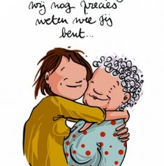 Vergeet dementie... Alzheimer's And Dementia, Nursing Jobs, Mother And Father, Alzheimers, Timeline Photos, Caregiver, Wisdom, Words, Funny