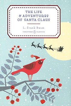 The Life and Adventures of Santa Claus (Penguin Christmas... https://www.amazon.co.uk/dp/0143128531/ref=cm_sw_r_pi_dp_U_x_6qPlAbSV7E4GN